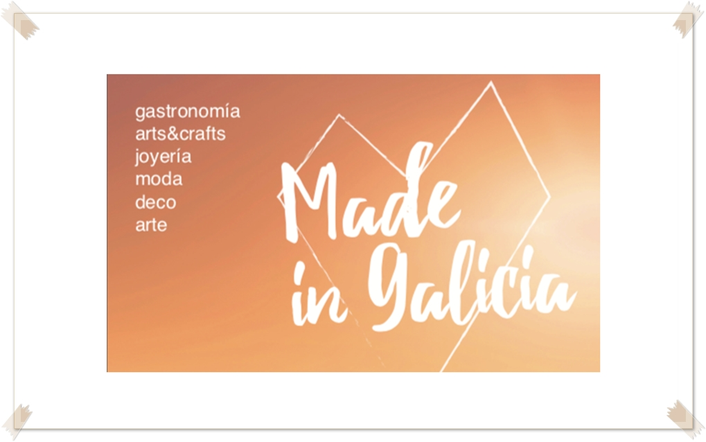 We are still exhibiting at Made in Galicia Market
